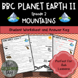 Planet Earth 2 - MOUNTAINS - Student Video Worksheet