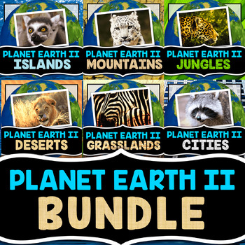 Planet Earth 2 Video Notes BUNDLE - Includes ALL 6 Episodes