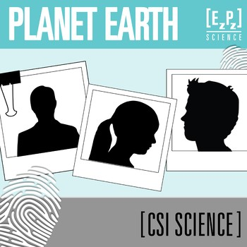Planet Earth CSI Science- Distance Learning