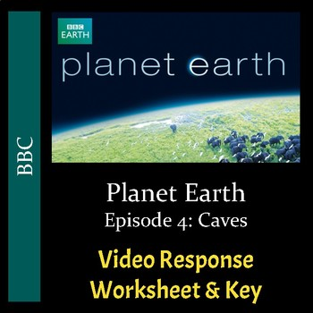 Planet Earth - Episode 4: Caves - Video Response Worksheet & Key (Editable)
