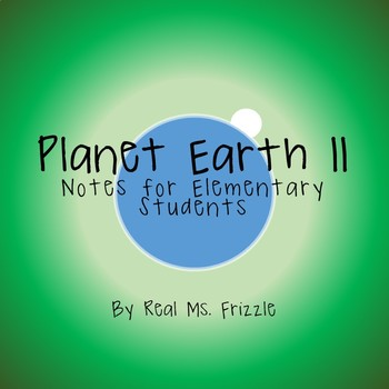 Planet Earth II: Elementary School Notes!