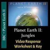 Planet Earth 2 - Episode 3: Jungles - Video Worksheet & Ke