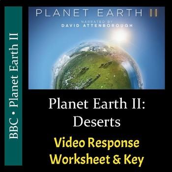 Planet Earth 2 - Episode 4: Deserts - Video Worksheet & Key (Editable)