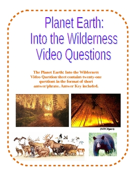 Planet Earth: Into the Wilderness Video Questions