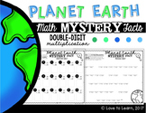 Planet Earth Math Mystery Facts **Double-Digit Multiplication**