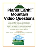 Planet Earth: Mountains Video Questions