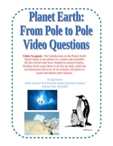 Planet Earth: Pole to Pole Video Questions
