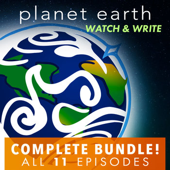 Planet Earth: Watch & Write COMPLETE Bundle (ALL 11 Episodes)