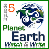Planet Earth: Watch & Write (Episode 5: Deserts)