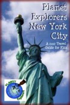 Planet Explorers New York City: A Travel Guide for Kids