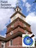 Planet Explorers Philadelphia: A Guide for Students