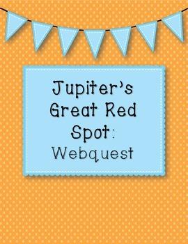 Planet Jupiter's Great Red Spot Webquest
