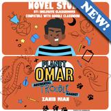 Planet Omar Accidental Trouble Maker Novel Study