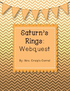 Planet Saturn's Rings Webquest