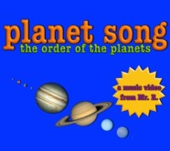 Planet Song Music Video- the names and order of the planets!