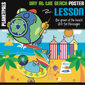 Planetpals  Eco Friendly Day at the Beach Poster
