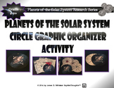 Planets & Celestial Bodies of the Solar System Research Circle Graphic Organizer