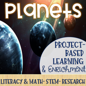 Planets Project-Based Learning & Enrichment for Literacy, Math, STEM & Research