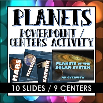Planets of the Solar System - PowerPoint or Centers Activity (with student copy)