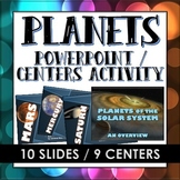 Planets of the Solar System - PowerPoint or Centers Activi