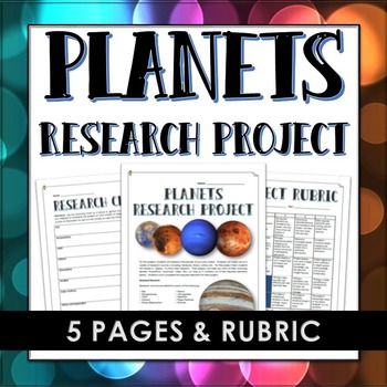 Planets of the Solar System - Research Project with Rubric