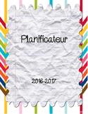 Planificateur 2016-2017 FRENCH (teacher planner)