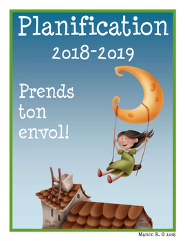 Planificateur 2018-2019 (3 am et 3 pm) French Teacher Planner