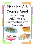 Planing A Meal - Practicing Adding and Subtracting Decimals