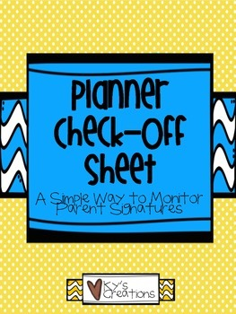 Planner Check-Off Sheet: A Simple Way to Monitor Parent Signatures