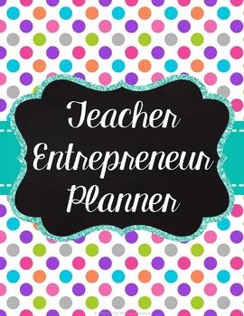Teacher Entrepreneur Planner - TpT Business Planner