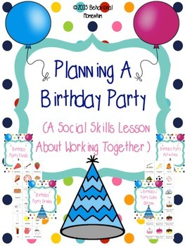 Planning A Birthday Party ( A Social Skills Lesson About Working Together)
