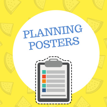 Planning Posters (8.5 x 11)