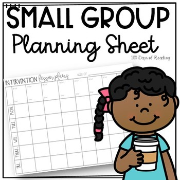 Planning Sheet for Small Group Reading Interventions or Guided Reading