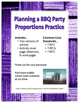 Planning a BBQ Party w/ Proportions - 7.RP2, 7.RP.3