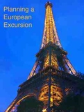 Planning a Europe Excursion
