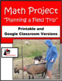 Planning a Field Trip - Math Project