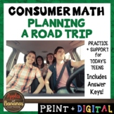 Planning a Road Trip - Consumer Math Notes and Practice