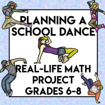 Planning a School Dance- Math Project