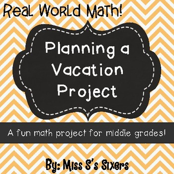 Planning a Vacation Math Project