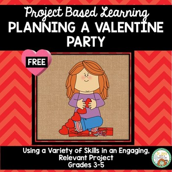 Planning a Valentine Party:  Project Based Learning