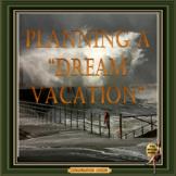 Planning a dream vacation - ESL adult  conversation
