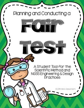 Fair Tests: An NGSS Tool for STEM and the Engineering Design Process