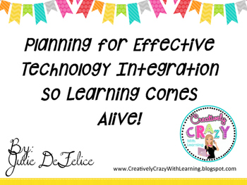 Planning for Effective Technology so Learning Comes Alive