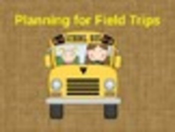 Field Trip Planning Packet