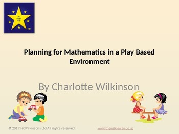 Planning for Mathematics in a Play Based Environment