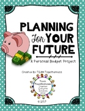 Planning for Your Future: A Personal Budget Project