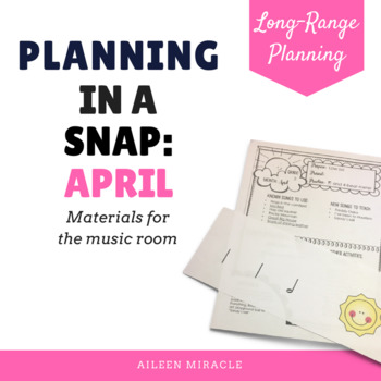 Music Planning in a Snap {April}