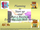 Planning to Start-up and Run a Business: Everyday Life Skills Series