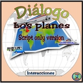 Plans For A Vacation Script Only - Hacer viaje