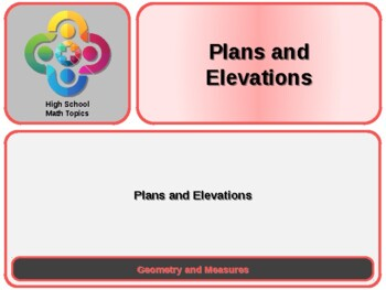 Plans and Elevations for High School Math